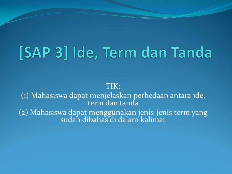 [SAP 3] Ide, Term dan Tanda